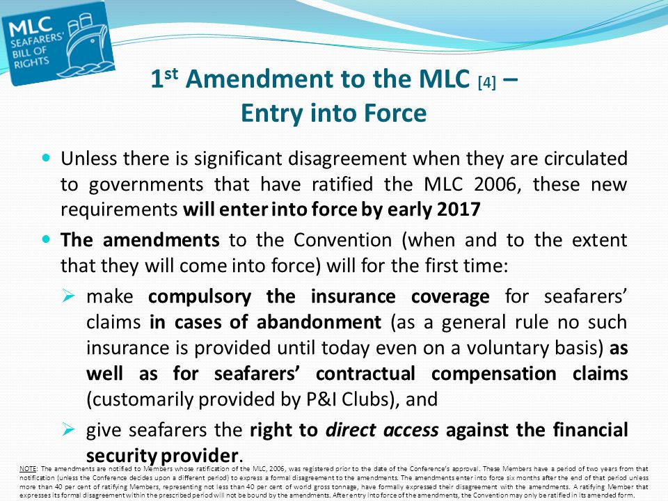 1st Amendment to the MLC [4] – Entry into Force